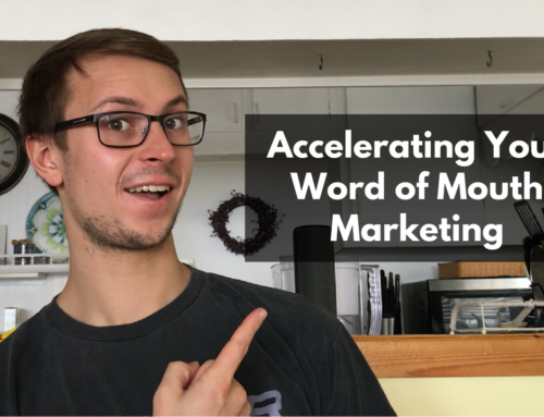 Accelerating Your Word of Mouth Marketing