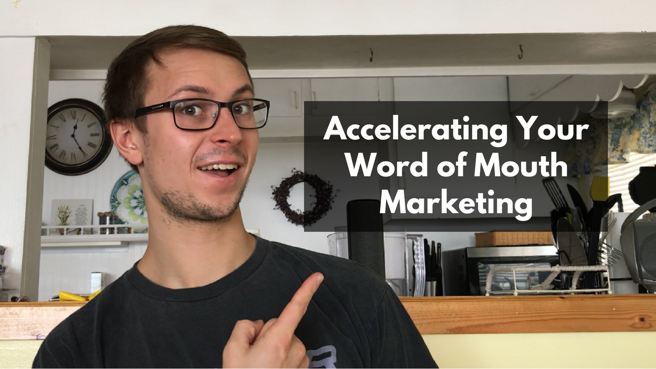 Accelerating your word of mouth marketing thumbnail