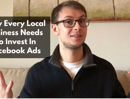 Why Every Local Business Needs To Invest In Facebook Ads